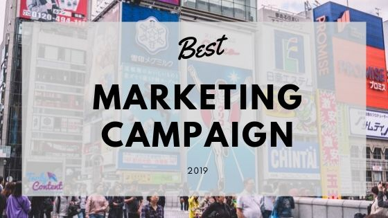 Best Marketing Campaigns 2019