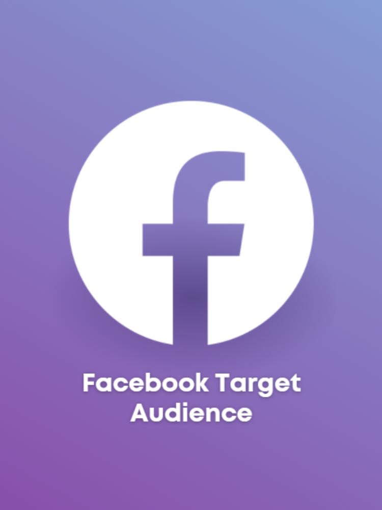Creating A Facebook Target Audience