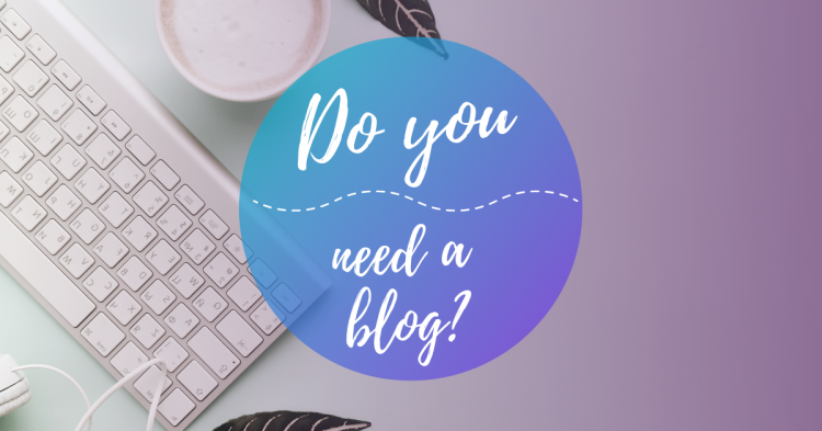 Do you need a blog on your website?
