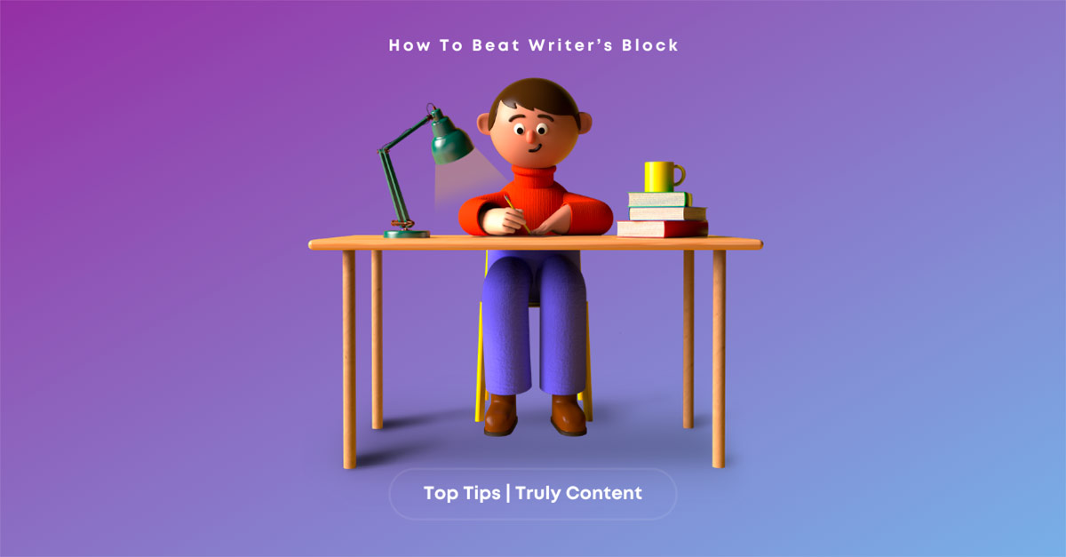 How To Beat Writer's Block: Our Top Tips
