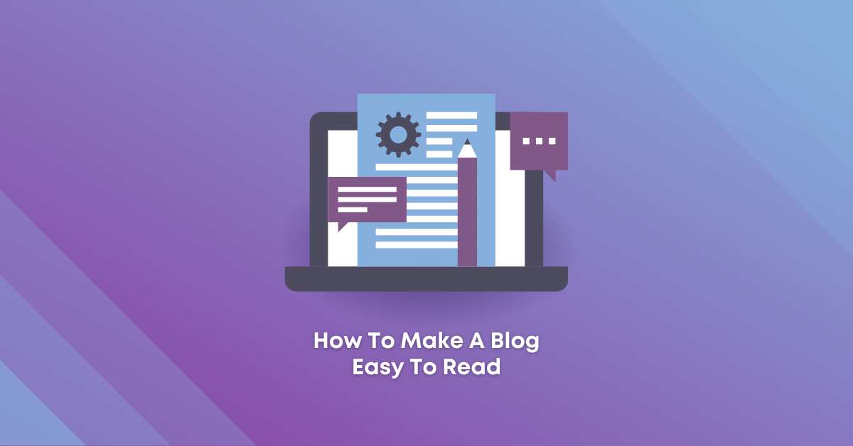 How To Make A Blog Easy To Read